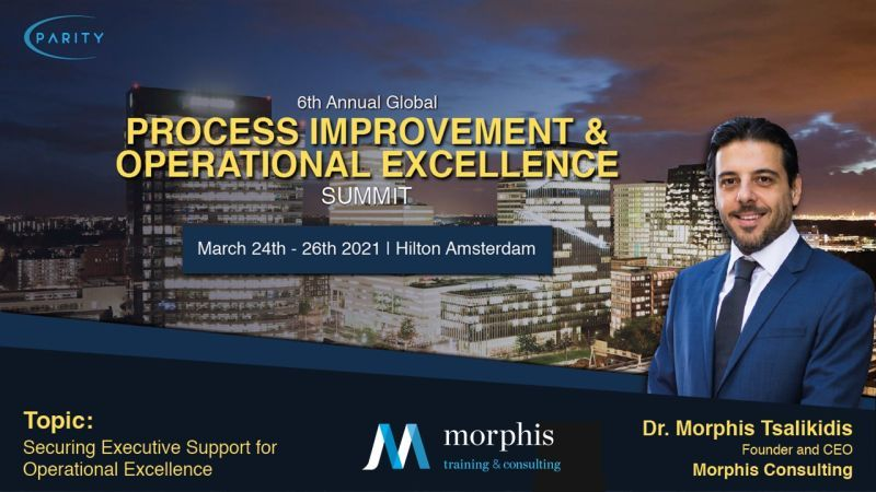 Morphis Tsalikidis speaking at Process Improvement & Operational Excellence Summit, March 2021