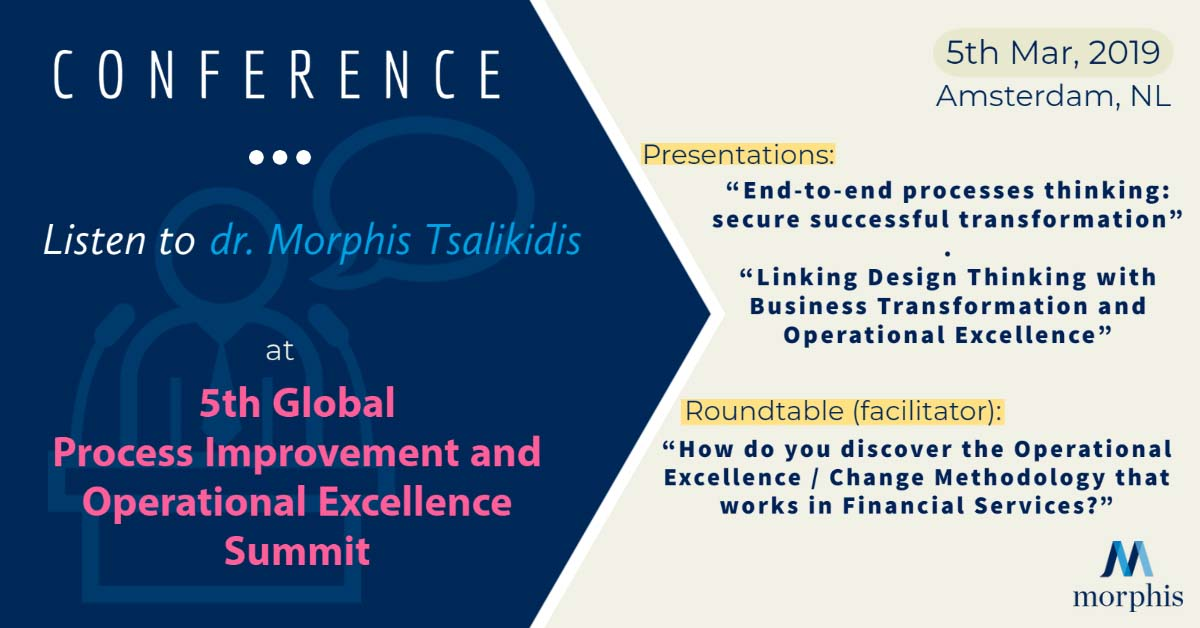 Morphis Tsalikidis speaking at 5th Global Process Improvement and Operational Excellence Summit in Amsterdam, Netherlands