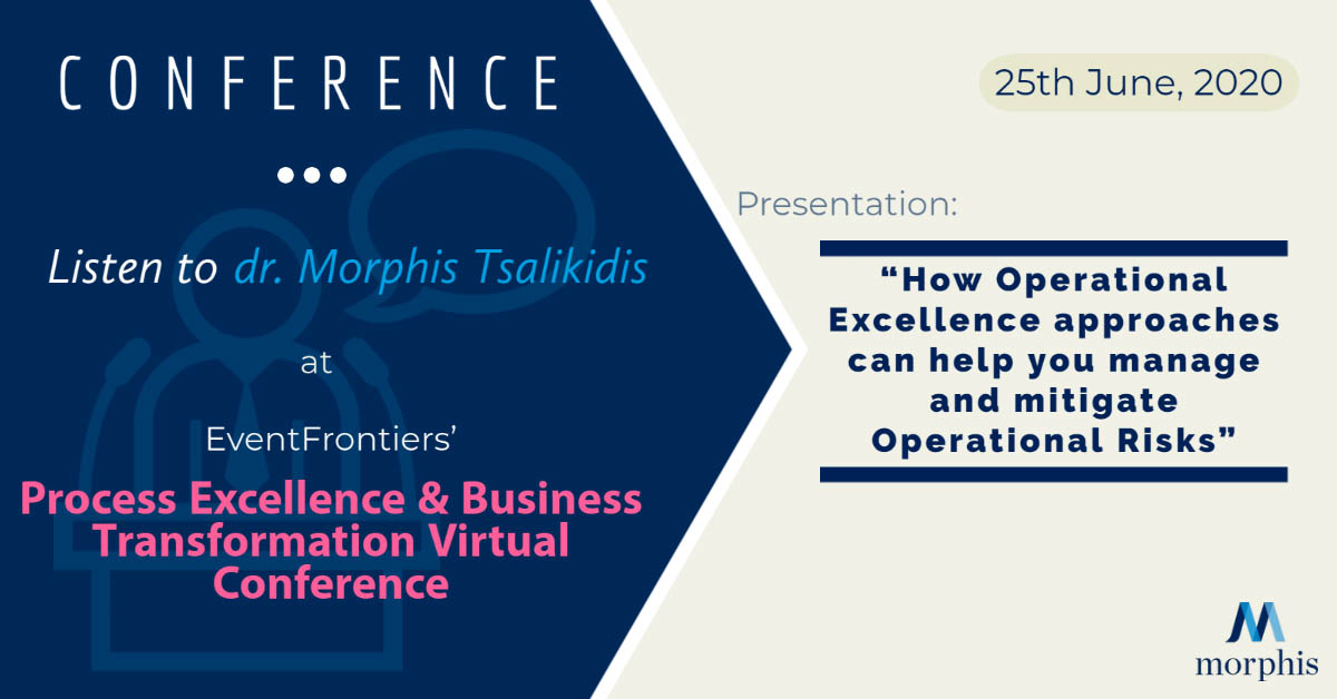 Morphis Tsalikidis speaking at EventFrontiers' Process Excellence & Business Transformation Virtual Conference 2020